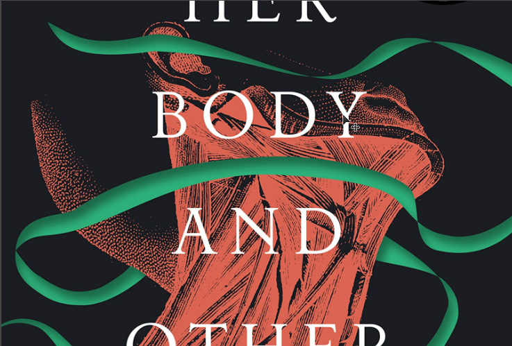 Review: Her Body and Other Parties by Carmen Maria Machado